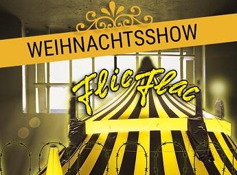 Flic Flac - Kassel: Weihnachtsshow